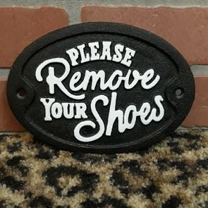 PLEASE REMOVE Your Shoes Cast Iron wall sign Rare